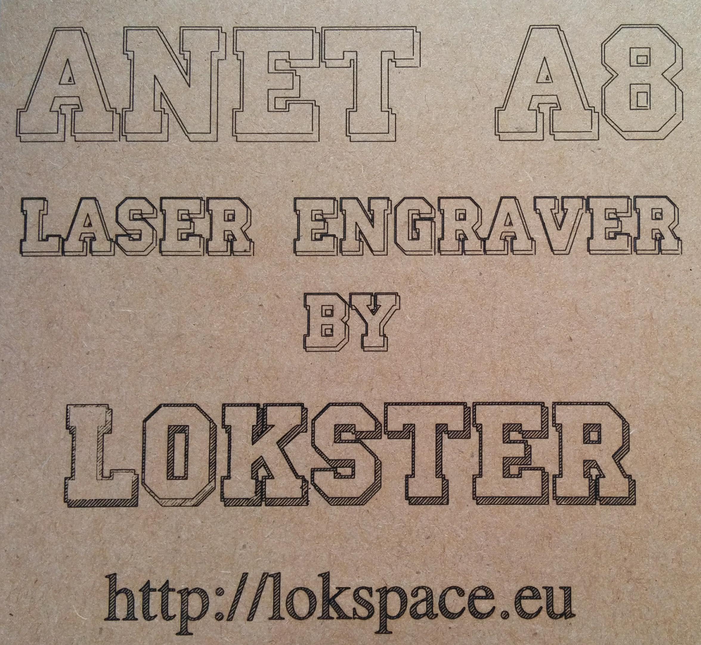 Anet A8 3D Printer Laser Engraver Mod – lokster   space